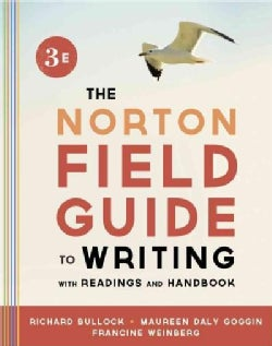 The Norton Field Guide to Writing With Readings and Handbook (Paperback)