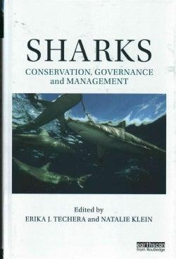 Sharks: Conservation, Governance and Management (Hardcover)