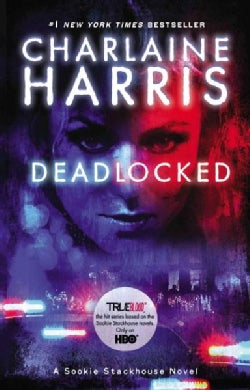 Deadlocked: A Sookie Stackhouse Novel (Paperback)