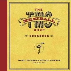 The Meatball Shop Cookbook (Hardcover)
