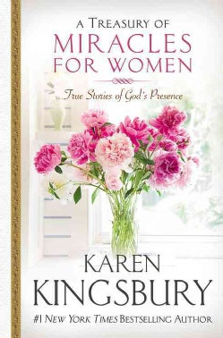 A Treasury of Miracles for Women: True Stories of God's Presence Today (Hardcover)