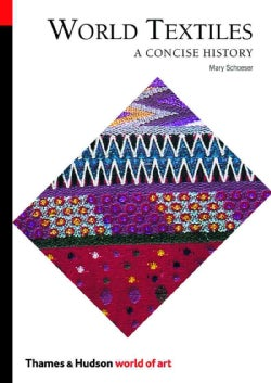 World Textiles: A Concise History (Paperback)