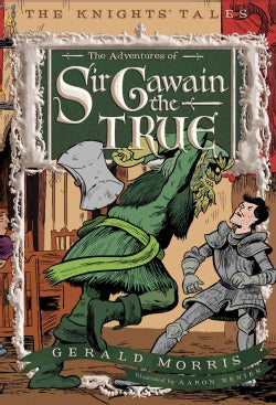 The Adventures of Sir Gawain the True (Paperback)
