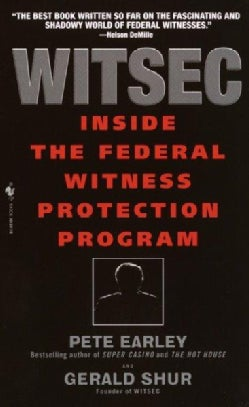 Witsec: Inside the Federal Witness Protection Program (Paperback)