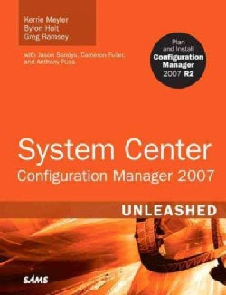System Center Configuration Manager 2007 Unleashed (Paperback)