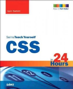 Sams Teach Yourself Css 3 in 24 Hours: Including Css3 Coverage (Paperback)