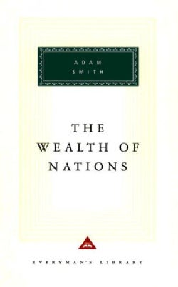 The Wealth of Nations (Hardcover)