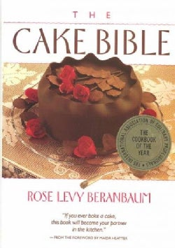 The Cake Bible (Hardcover)