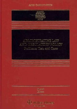 Administrative Law and Regulatory Policy 2011: Problems, Text, and Cases (Hardcover)