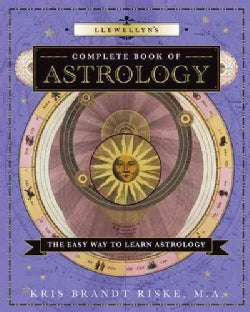 Llewellyn's Complete Book of Astrology: The Easy Way to Learn Astrology (Paperback)