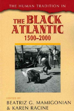 The Human Tradition in the Black Atlantic, 1500-2000 (Paperback)