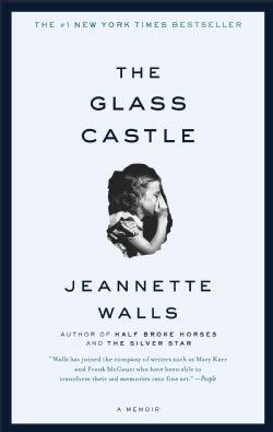 The Glass Castle: A Memoir (Paperback)