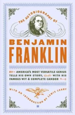The Autobiography of Benjamin Franklin (Paperback)