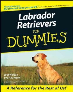 Labrador Retrievers for Dummies (Paperback)