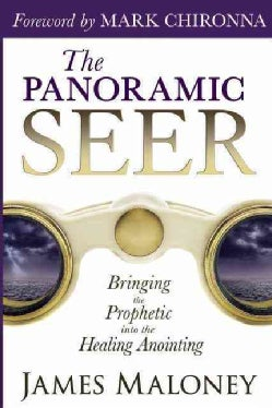 The Panoramic Seer: Bringing the Prophetic into the Healing Anointing (Paperback)
