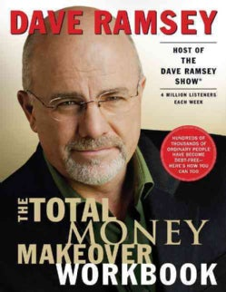 Total Money Makeover Workbook: A Proven Plan for Financial Fitness (Paperback)