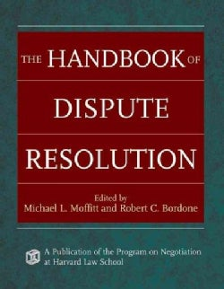 The Handbook of Dispute Resolution (Hardcover)