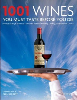 1001 Wines You Must Taste Before You Die (Hardcover)