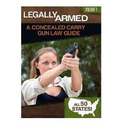 Legally Armed: A Concealed Carry Gun Law Guide (Paperback)