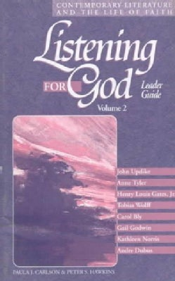 Listening for God: Contemporary Leterature and the Life of Faith (Paperback)