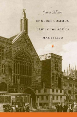 English Common Law in the Age of Mansfield (Paperback)