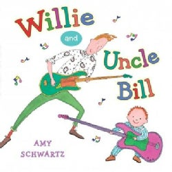 Willie and Uncle Bill (Hardcover)