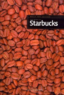 The Story of Starbucks (Paperback)