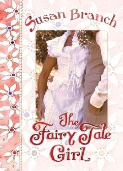 The Fairy Tale Girl (Hardcover)