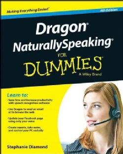 Dragon Naturallyspeaking for Dummies (Paperback)