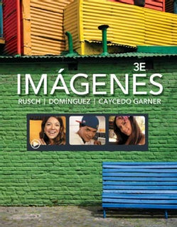 Imagenes / Images: An Introduction to Spanish Language and Cultures (Other book format)
