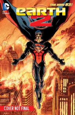 Earth 2 4: The Dark Age (The New 52!) (Hardcover)