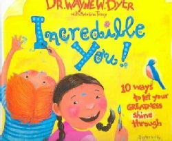 Incredible You!: 10 Ways To Let Your Greatness Shine Through (Hardcover)