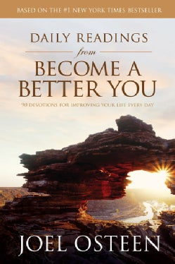 Daily Readings from Become a Better You: 90 Devotions for Improving Your Life Every Day (Hardcover)