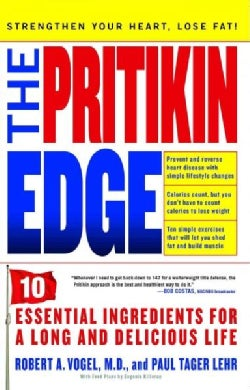 The Pritikin Edge: 10 Essential Ingredients for a Long and Delicious Life (Paperback)