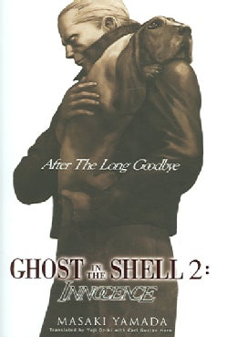 Ghost in the Shell 2: After the Long Goodbye (Hardcover)