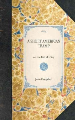 A Short American Tramp (Hardcover)