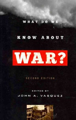 What Do We Know About War? (Paperback)