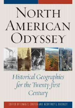North American Odyssey: Historical Geographies for the Twenty-first Century (Hardcover)