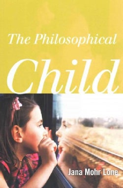 The Philosophical Child (Paperback)