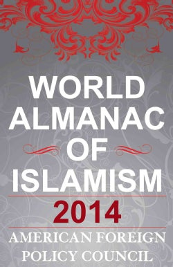 The World Almanac of Islamism, 2014 (Hardcover)