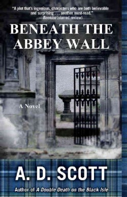 Beneath the Abbey Wall (Paperback)