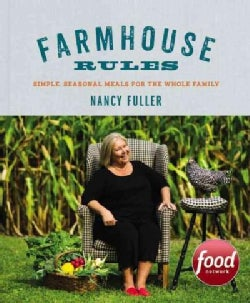 Farmhouse Rules: Simple, Seasonal Meals for the Whole Family (Hardcover)