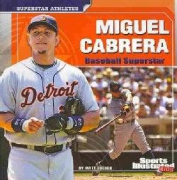 Miguel Cabrera: Baseball Superstar (Paperback)