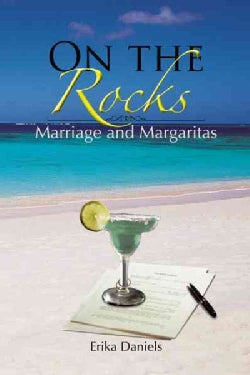 On the Rocks: Marriage and Margaritas (Hardcover)