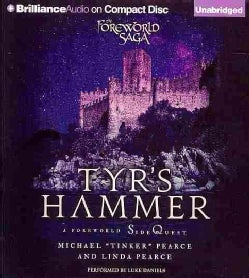 Tyr's Hammer: A Foreworld SideQuest (CD-Audio)