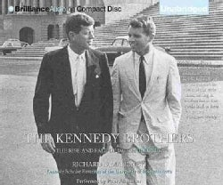 The Kennedy Brothers: The Rise and Fall of Jack and Bobby (CD-Audio)