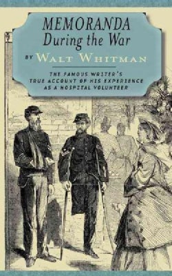 Memoranda During the War (Paperback)