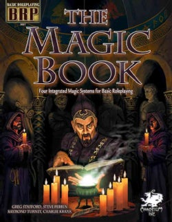 The Magic Book: Four Integrated Magic Systems for Basic Roleplaying (Paperback)