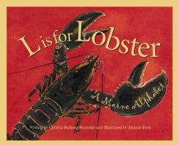 L Is for Lobster: A Maine Alphabet (Hardcover)