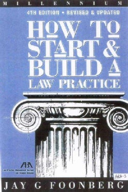 How to Start and Build a Law Practice (Paperback)